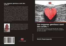 Обложка Les organes génitaux sont des actifs ?