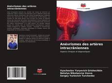 Anévrismes des artères intracrâniennes kitap kapağı