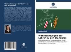 Bookcover of Wahrnehmungen der Lehrer zu den Standards