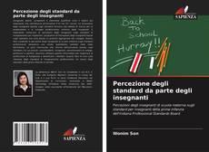 Copertina di Percezione degli standard da parte degli insegnanti