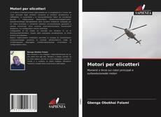 Bookcover of Motori per elicotteri