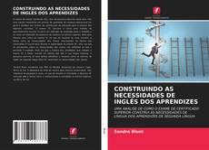 Borítókép a  CONSTRUINDO AS NECESSIDADES DE INGLÊS DOS APRENDIZES - hoz