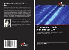 Copertina di Trattamento delle varianti con ZAC