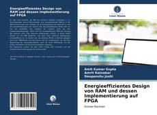 Energieeffizientes Design von RAM und dessen Implementierung auf FPGA的封面