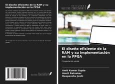 El diseño eficiente de la RAM y su implementación en la FPGA的封面