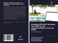 Capa do livro de Energie-efficiënt ontwerp van RAM en de implementatie ervan op FPGA
