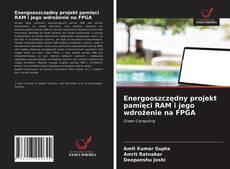 Capa do livro de Energooszczędny projekt pamięci RAM i jego wdrożenie na FPGA