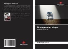 Bookcover of Dialogues on stage
