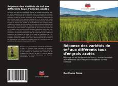 Bookcover of Réponse des variétés de tef aux différents taux d'engrais azotés