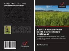 Bookcover of Reakcja odmian tef na różne dawki nawozu azotowego