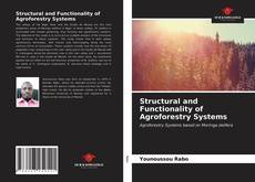 Bookcover of Structural and Functionality of Agroforestry Systems