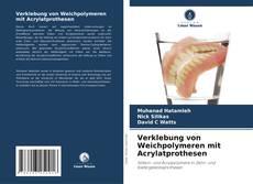 Couverture de Verklebung von Weichpolymeren mit Acrylatprothesen