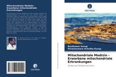 Buchcover von Mitochondriale Medizin - Erworbene mitochondriale Erkrankungen