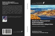 Copertina di Medicina Mitocondrial - Enfermedades Mitocondriales Adquiridas