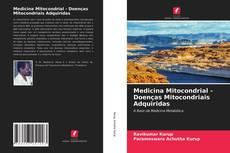 Copertina di Medicina Mitocondrial - Doenças Mitocondriais Adquiridas