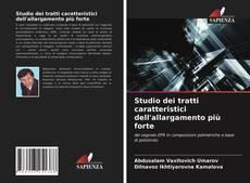 Couverture de Studio dei tratti caratteristici dell'allargamento più forte