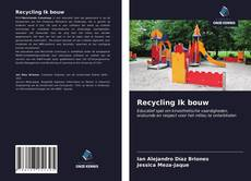 Borítókép a  Recycling Ik bouw - hoz