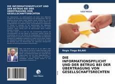 Bookcover of DIE INFORMATIONSPFLICHT UND DER BETRUG BEI DER ÜBERTRAGUNG VON GESELLSCHAFTSRECHTEN