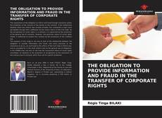 Bookcover of THE OBLIGATION TO PROVIDE INFORMATION AND FRAUD IN THE TRANSFER OF CORPORATE RIGHTS