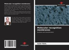 Bookcover of Molecular recognition membranes