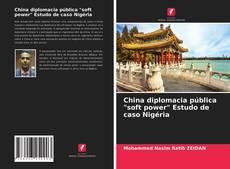 """Borítókép a  China diplomacia pública """"soft power"""" Estudo de caso Nigéria - hoz"""