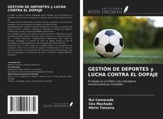 Portada del libro de GESTIÓN DE DEPORTES y LUCHA CONTRA EL DOPAJE