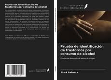 Capa do livro de Prueba de identificación de trastornos por consumo de alcohol