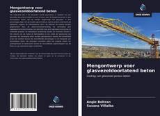 Bookcover of Mengontwerp voor glasvezeldoorlatend beton