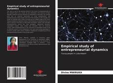 Bookcover of Empirical study of entrepreneurial dynamics