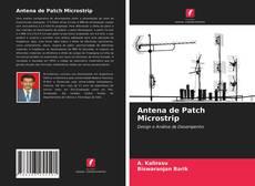 Antena de Patch Microstrip kitap kapağı