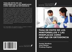 Обложка TASA DE ÉXITO DE LOS MINITORNILLOS Y LAS MINIPLACAS COMO ANCLAJE EN ORTODONCIA