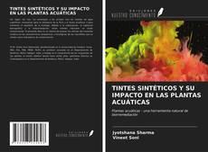 Bookcover of TINTES SINTÉTICOS Y SU IMPACTO EN LAS PLANTAS ACUÁTICAS