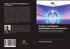 Portada del libro de Acides nucléiques peptidiques et marqueurs