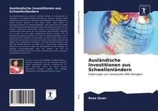 Copertina di Ausländische Investitionen aus Schwellenländern
