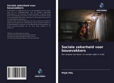 Portada del libro de Sociale zekerheid voor bouwvakkers