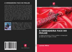 A VERDADEIRA FACE DO MULAN的封面