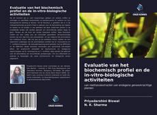 Portada del libro de Evaluatie van het biochemisch profiel en de in-vitro-biologische activiteiten