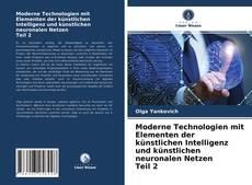 Capa do livro de Moderne Technologien mit Elementen der künstlichen Intelligenz und künstlichen neuronalen Netzen Teil 2