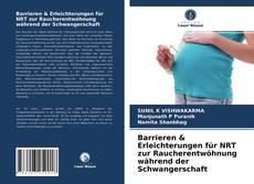 Copertina di Barrieren & Erleichterungen für NRT zur Raucherentwöhnung während der Schwangerschaft