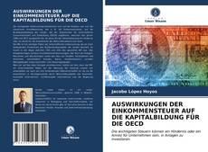 Copertina di AUSWIRKUNGEN DER EINKOMMENSTEUER AUF DIE KAPITALBILDUNG FÜR DIE OECD
