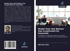 Bookcover of Model Voor Het Beheer Van Creativiteit En Innovatie