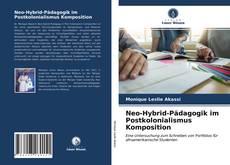 Neo-Hybrid-Pädagogik im Postkolonialismus Komposition的封面