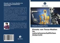 Borítókép a  Einsatz von Torso-Medien im naturwissenschaftlichen Unterricht - hoz