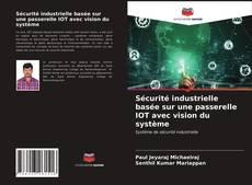 Обложка Sécurité industrielle basée sur une passerelle IOT avec vision du système