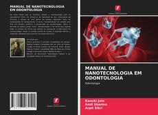 Обложка MANUAL DE NANOTECNOLOGIA EM ODONTOLOGIA