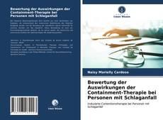 Capa do livro de Bewertung der Auswirkungen der Containment-Therapie bei Personen mit Schlaganfall