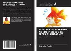 Capa do livro de ESTUDIOS DE PARÁSITOS MONOGENOIDEOS DE PECES SILURIFORMES
