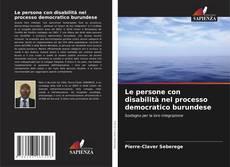 Portada del libro de Le persone con disabilità nel processo democratico burundese