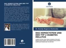 Обложка DAS HOMOCYSTEIN UND DER TYP 2 DIABETES MELLITUS