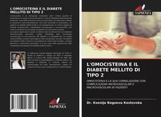 Bookcover of L'OMOCISTEINA E IL DIABETE MELLITO DI TIPO 2